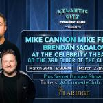 Mike Cannon at The Celebrity Theater ft. Mike Feeney, Brendan Sagalow